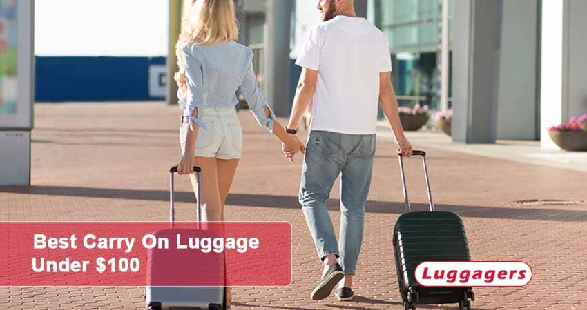 Best Carry-On Luggage Under $100