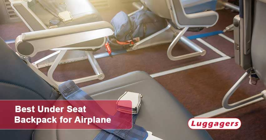 Best Under Seat Backpack for Airplane